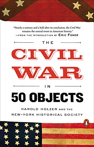 The Civil War in 50 Objects (New York In The Civil War compare prices)