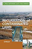 img - for Reclamation of Contaminated Land (Modules in Environmental Science) book / textbook / text book