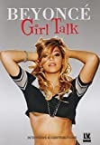 Beyoncé - Girl Talk [DVD] [2014] [NTSC]
