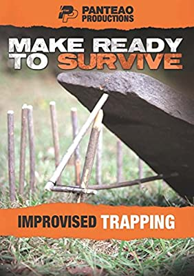 Panteao Productions: Make Ready to Survive: Improvised Trapping - PMRS11 - Survival Training - Survivalist - Prepping - Trapping - DVD