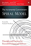 img - for The Incremental Commitment Spiral Model: Principles and Practices for Successful Systems and Software book / textbook / text book