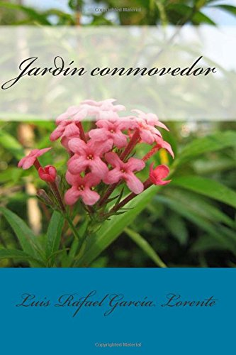 Jardín conmovedor