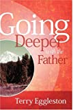 img - for Going Deeper with the Father book / textbook / text book