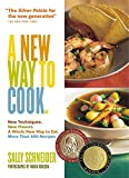 A New Way to Cook (1579652492) by Schneider, Sally