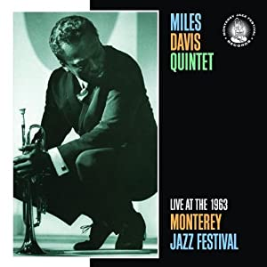 Miles Davis Quintet - Live At The 1963 Monterey Jazz Festival cover