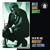 Live at the 1963 Monterey Jazz Festival ~ Miles Davis
