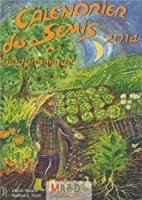 Calendrier des semis 2014 : Biodynamique