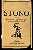 img - for Stono: Documenting and Interpreting a Southern Slave Revolt book / textbook / text book