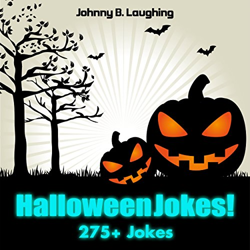 Johnny B. Laughing - 275+ HALLOWEEN JOKES!: Halloween Joke Collection (5-Books-in-1) (Funny Halloween Jokes for Kids) (English Edition)