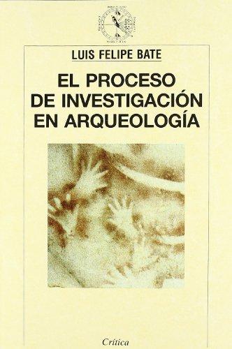 Proceso de investigación en arqueología (Crítica/Arqueología)