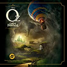 Oz the Great and Powerful Audiobook by  Disney Press Narrated by Chris Andrew Ciulla