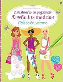 DISEÑA MODELOS VERANO: USBORNE: 9781409573111: Amazon.com: Books