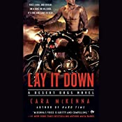 Lay It Down: Desert Dogs, Book 1 | [Cara McKenna]