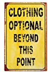 Clothing Optional Beyond This Point Humorous Metal Wall
