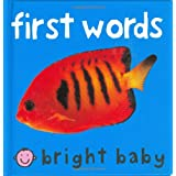 Bright Baby First Wordsby Roger Priddy