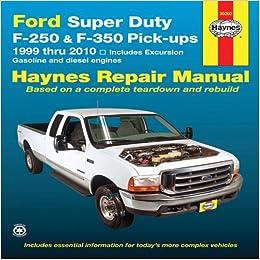 Ford Super Duty F-250 & F-350 Pick-ups 1999 Thru 2010