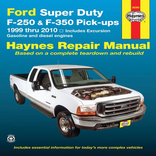 Ford Super Duty F-250 & F-350 Pick-ups 1999 Thru 2010: Includes Gasoline and Diesel Engines (Haynes Repair Manual) (Parts Ford F250 compare prices)