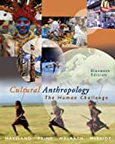 img - for Cultural Anthropology: The Human Challenge (with CD-ROM and InfoTrac) book / textbook / text book