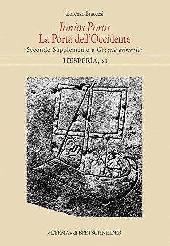 Ionios Poros. La Porta Dell'occidente: Secondo Supplemento a Grecita Adriatica
