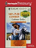 img - for 100% Pure Cowboy book / textbook / text book