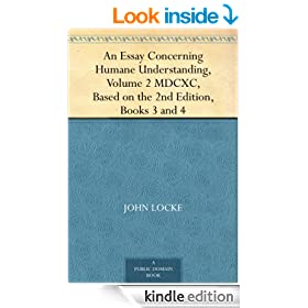 An Essay Concerning Humane Understanding, Volume 2 MDCXC, Based on the 2nd Edition, Books 3 and 4