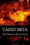 img - for Cadet Beta (Terrran Saga) (Volume 1) book / textbook / text book