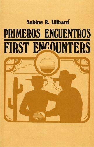 Primeros Encuentros-First Encounters