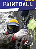 Paintball (Torque Books: Action Sports)