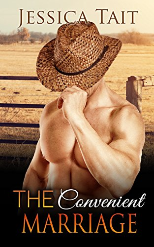 ROMANCE: The Convenient Marriage (Cowboy Billionaire Western Romance) (Contemporary Rancher Pregnancy Short Stories Book 1) - Jessica Tait