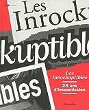 echange, troc Laurent Chollet, Collectif - Les Inrockuptibles : 25 ans d'insoumission