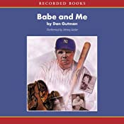 Babe & Me: A Baseball Card Adventure | Dan Gutman