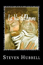 La Via dell'Amore: The Path of Love