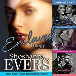 The Enslaved Trilogy Complete Set | Shoshanna Evers