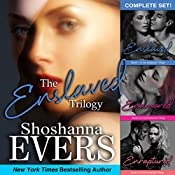 The Enslaved Trilogy Complete Set | [Shoshanna Evers]