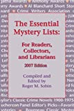 Essential Mystery Lists, The: For Readers, Collectors, and Librarians