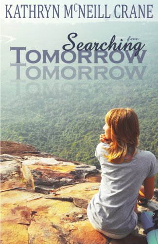 Searching for Tomorrow (Tomorrows) by Katie Mac