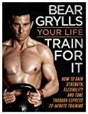 Book - Your Life - Train For It