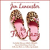 My Fair Lazy | [Jen Lancaster]