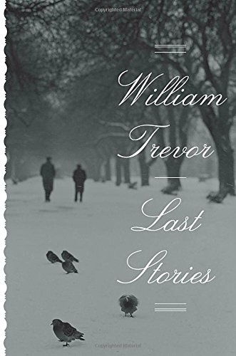 Last Stories [Trevor, William] (Tapa Dura)