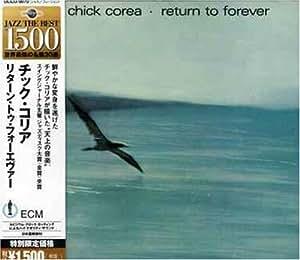 Chick Corea - Return to Forever - Amazon.com Music