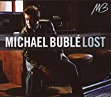 Michael Buble Lost