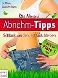 Abnehm-Tipps - Schlank werden, schlank bleiben