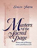 Masters of the Sacred Page: Manuscripts of Theology in the Latin West to 1274 (The Medieval Book, V. 2) (0268042136) by Smith, Lesley
