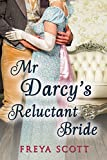 Mr Darcy's Reluctant Bride: A Pride and Prejudice Variation (English Edition)