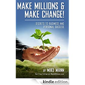 Make Millions and Make Change!