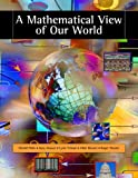 Bundle: A Mathematical View of Our World (with CD-ROM and iLrn(TM) Student, Personal Tutor Printed Access Card) + Student Solutions Manual