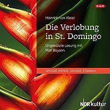 Die Verlobung in St. Domingo Hörbuch von Heinrich von Kleist Gesprochen von: Rolf Boysen