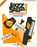 Jazz Steps 1: Starting Out (Faber Edition) (0571513670) by Robb, Graham