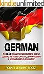 GERMAN: The No B.S. Beginner's Crash...