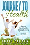 Journey To Health: Staying Healthy By...